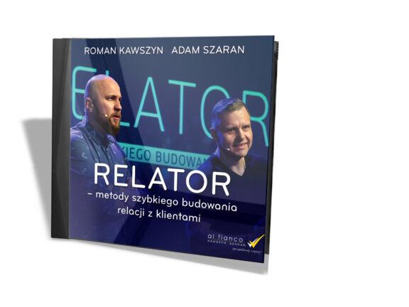 Relator – metody szybkiego budowania relacji z klientami (Audiobook)