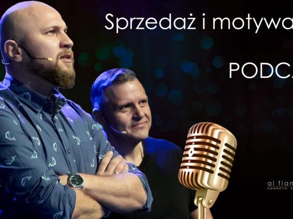 Podcast 4 Sprzedaż i Motywacja: Sprzedaż wg. Liebrechta