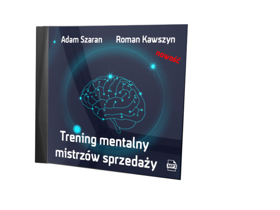 Trening mentalny mistrzów sprzedaży (Audiobook)